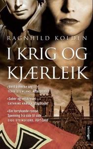 I krig og kjærleik (ebok) av Ragnhild Kolden