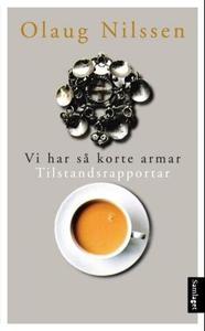 Vi har så korte armar (ebok) av Olaug Nilssen