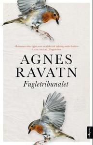 Fugletribunalet (ebok) av Agnes Ravatn