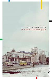 Se ilden lyse over jord (ebok) av Nils Henrik