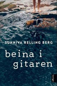 Beina i gitaren (ebok) av Sunniva Relling Ber