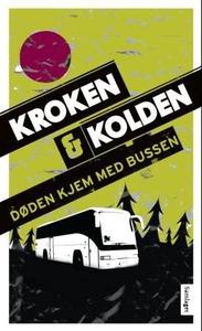 Døden kjem med bussen (ebok) av Vigdis Kroken
