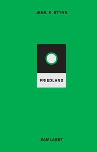 Friedland (ebok) av Jens K. Styve