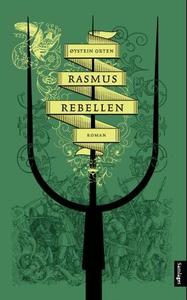 Rasmus Rebellen (ebok) av Øystein Orten