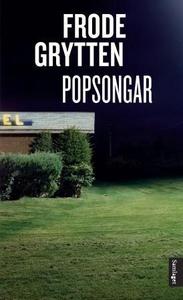Popsongar (ebok) av Frode Grytten
