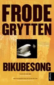 Bikubesong (ebok) av Frode Grytten