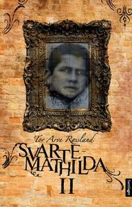 Svarte-Mathilda II (ebok) av Tor Arve Røsslan