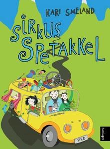 Sirkus Spetakkel (ebok) av Kari Smeland