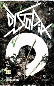 Dystopia III (ebok) av Terje Torkildsen