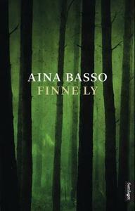 Finne ly (ebok) av Aina Basso