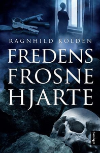 Fredens frosne hjarte (ebok) av Ragnhild Kold