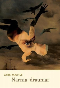 Narnia-draumar (ebok) av Lars Mæhle