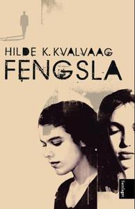 Fengsla (ebok) av Hilde K. Kvalvaag