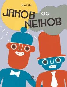 Jakob og Neikob (interaktiv bok) av Kari Stai