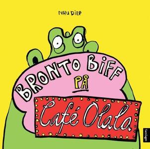 Bronto Biff på Café Olala (interaktiv bok) av