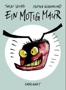Ein motig maur (interaktiv bok) av Tarjei Ves