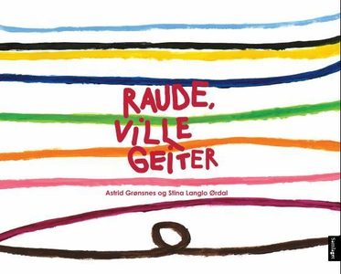 Raude, ville geiter (interaktiv bok) av Astri