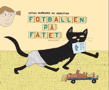Fotballen på fatet (interaktiv bok) av Astrid