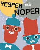 Yesper and Noper