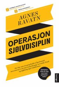 Operasjon sjølvdisiplin (ebok) av Agnes Ravat