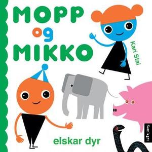Mopp og Mikko elskar dyr (interaktiv bok) av