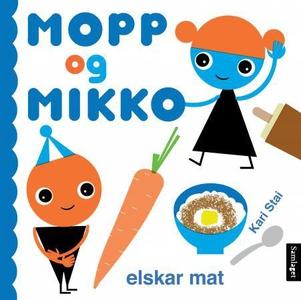 Mopp og Mikko elskar mat (interaktiv bok) av