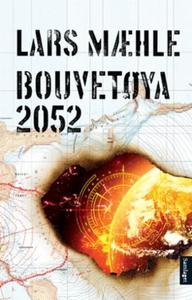 Bouvetøya 2052 (ebok) av Lars Mæhle