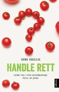 Handle rett (ebok) av Siri Helle