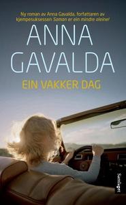 Ein vakker dag (ebok) av Anna Gavalda