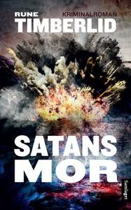 Satans mor (ebok) av Rune Timberlid