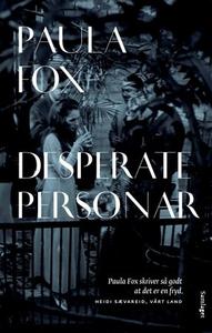 Desperate personar (ebok) av Paula Fox