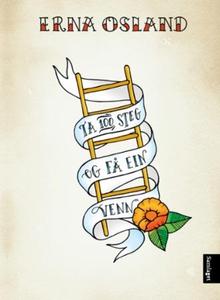 Ta 100 steg og få ein venn (ebok) av Erna Osl