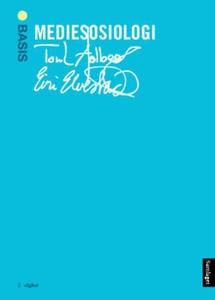 Mediesosiologi (ebok) av Toril Aalberg, Eiri