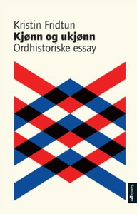 Kjønn og ukjønn (ebok) av Kristin Fridtun