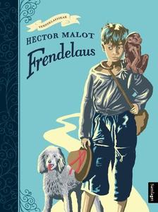 Frendelaus (ebok) av Hector Malot