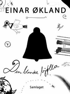 Den blanke bjølla (ebok) av Einar Økland