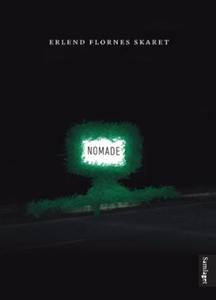 Nomade (ebok) av Erlend Flornes Skaret
