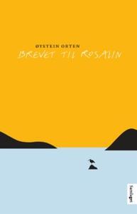 Brevet til Rosalin (ebok) av Øystein Orten