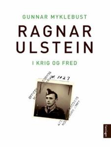 Ragnar Ulstein (ebok) av Gunnar Myklebust