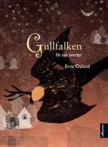 Gullfalken (ebok) av Erna Osland