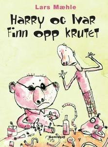 Harry og Ivar finn opp krutet (ebok) av Lars