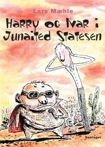 Harry og Ivar i Junaited Statesen (ebok) av L