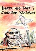 Harry og Ivar i Junaited Statesen