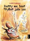 Harry og Ivar tryllar jula inn