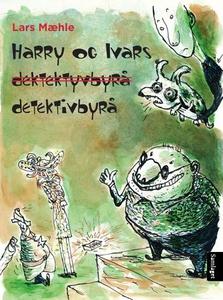 Harry og Ivars detektivbyrå (ebok) av Lars Mæ