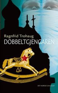 Dobbeltgjengaren (ebok) av Ragnfrid Trohaug