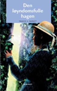 Den løyndomsfulle hagen (ebok) av Frances H.