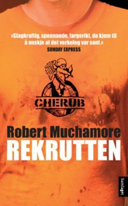 Rekrutten (ebok) av Robert Muchamore, Ian Edg