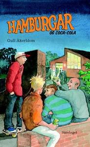Hamburgar og Coca-Cola (ebok) av Gull Åkerblo