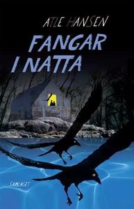 Fangar i natta (ebok) av Atle Hansen